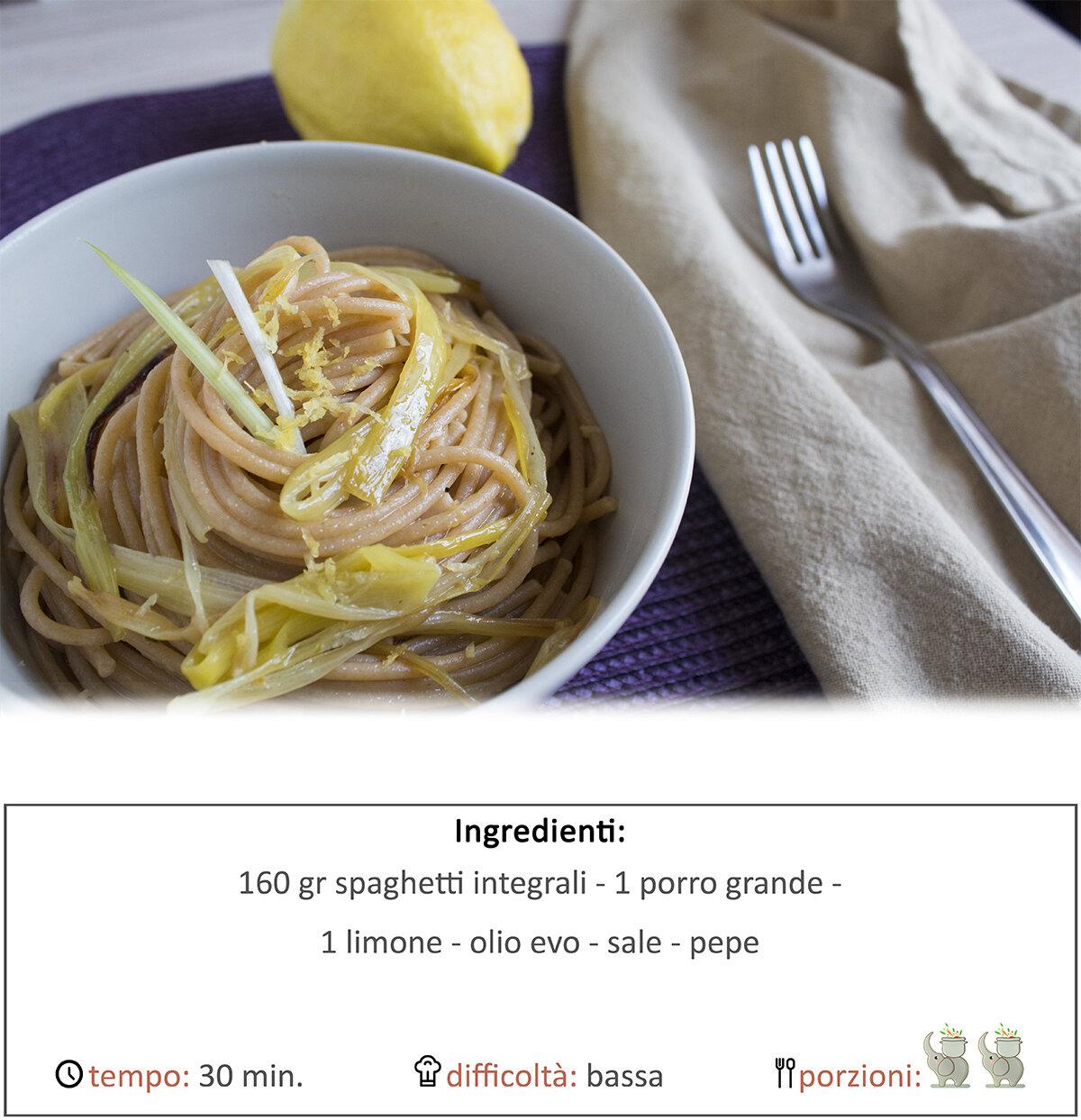 Spaghetti integrali porri e limone